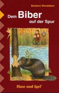 Biber_Buch_Biber_auf_der_Spur_Wendelken_web