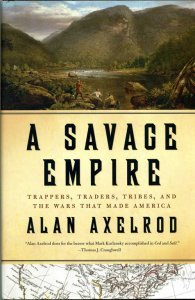 alan-axelrod-a-savage-empire