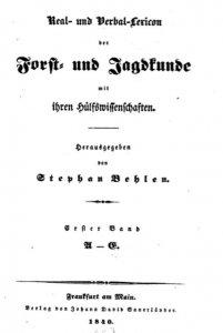 behlen-real-und-verbal-lexicon-der-forst-und-jagdkunde-1840