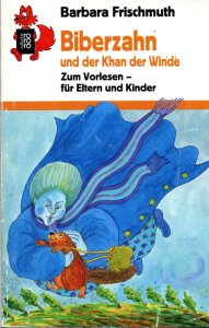 frischmuth-biberzahn-und-der-khan-der-winde