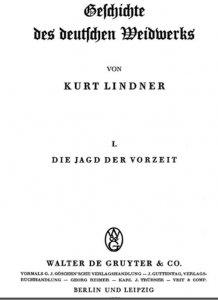 kurt-lindner-geschichte-des-deutschen-weidwerks-1937