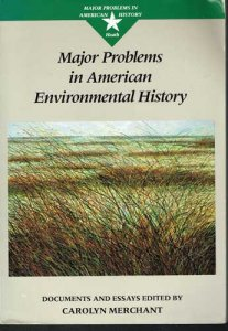 merchant-major-problems-in-american-environmental-history-1993
