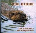 zahne-schmidbauer-schwab-der-biber-die-rueckkehr-der-burgherren-2005