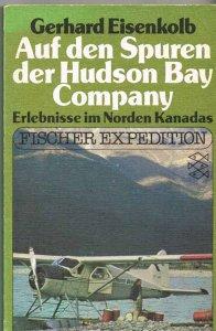 eisenkolb-auf-den-spuren-der-hudson-bay-company