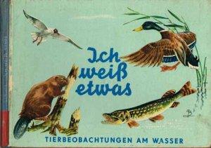 schulz-ich-weiss-etwas-tierbeobachtungen-am-wasser-1970