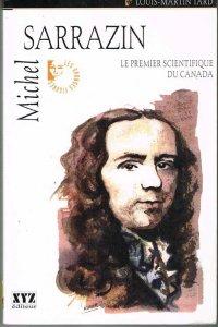tard-michel-sarrazin-le-premier-scientifique-du-canada-1999