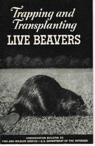 couch-trapping-and-transplanting-live-beavers-1942