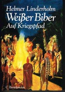 Linderholm_WeisserBiber_aufKriegspfad_web