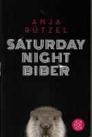 Buch_Saturday_Night_Biber_500